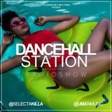 SELECTA KILLA & UMAN - DANCEHALL STATION SHOW #265