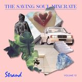 Strand - The Saving Soul Mixcrate Vol.13