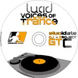 Elucidate vs GT vs Project C - Lucid Voices Of Trance 2007