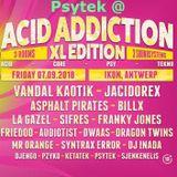 Psytek @ Acid Addiction XL 2018 (Psy Room 3AM - 5AM) (Goa - Forest)