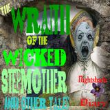 The Wraith of the Wicked Stepmother & Other Tales   Podcast