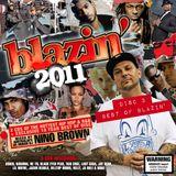 "Blazin' 2011 - Disc 3 - ""Best Of Blazin' - DJ Nino Brown"