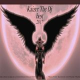 Best of 2017 Kaizer The Dj Free Download