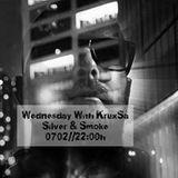 Wednesday With KruxSa // Silver & Smoke // 0702