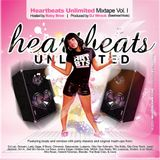 The Heartbeats Unlimited Mixtape Vol. I- mixed by Wreck and hosted by Baby Bree