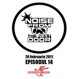 Noise from The NextDoor - episodul 14 (Suie Paparude - Editie Speciala)