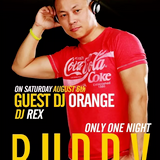 18- DJ Orange (ShangHai) Remix - BUDDY(SHENZHEN) - SEXY GUYS'S PARTY