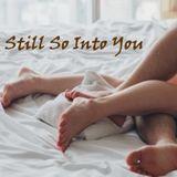 Chucky T's In Love (Vol 19): Still So Into You