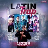 DJ Kassper - Latin Trap Vol.2