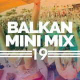 Balkan Mini Mix 19