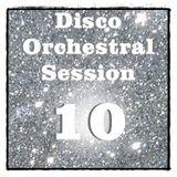 ****Disco Orchestral 10****