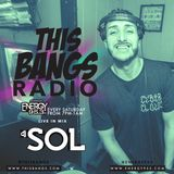 This Bangs Radio with DJ Sol  (01.20.18)