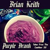 Brian Keith - Purple Drank