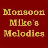 Monsoon Mike's Melodies (August 6, 2018 Edition)