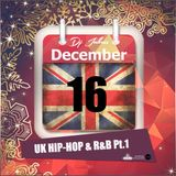 Jukess Advent Calendar - 16th December: UK Hip-Hop and R&B Pt.1