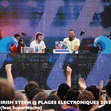 Irish Steph (feat SuperNacho) Set @ Les Plages Electroniques 2012