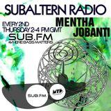 Mentha & Jobanti - Subaltern Radio 16/01/2014 on SUB.FM