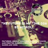 The Future Is My Time 006 - by NEIROLL