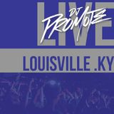 Dj Promote Live from Louisville, KY - 12/28-12/29 - #Follow12