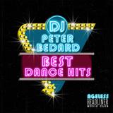 AGELESS BEST DANCE HITS - HEADLINER  MIX SESSION - DJ PETER BEDARD