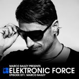 Elektronic Force Podcast 071 with Marco Bailey