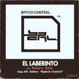 Henry Saiz – El Laberinto #49 Sellos: «Bpitch Control»