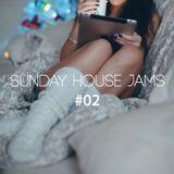 Sunday House Jams #02
