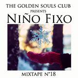 The Golden Souls Club Presents Niño Fixo