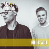 Bill & Will - Pack London Exclusive Mix