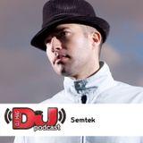 DJ Weekly Podcast   Semtek