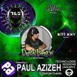 Paul Azizeh Presents TL Sessions: Episode 32 Feat. THA DiGiTAL DRAGON