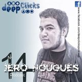 Deep Clicks Podcast #14 by Jero Nougues
