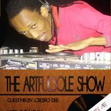 The Artfulsole Show (Guestmix by Crespo Dee) /C