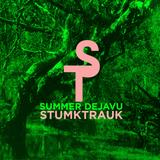 StumkTrauk - Slow Trop #3 / Summer Déjà vu