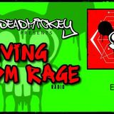 DEADMICKEY PRESENTS RAVING EDM RAGE RADIO   EP 2