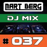 Mart Berg - DJ MIX 37 (Best of House & Electro)