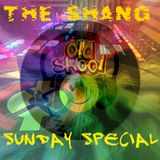 BOOSHANTY. THE SHANG OLD SKOOL SUNDAY SPECIAL MIX