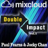 DOUBLE IMPACT PODCAST VOL.1- PAUL FEARNS & JOCKY CHAN