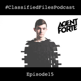 ClassifiedFilesEp15 [Agent Forte]