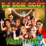 DJ BON GOÛT  Nique Ta Fête  (official mixtape, 2013)