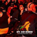 MTL DUB SESSION 42. - 2NOV 2018 | Blackout Sound System x Olog Dub Dj x Cheek Simon x Odain Ellis...