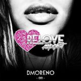 ReLove Podcast 001 by DMoreno