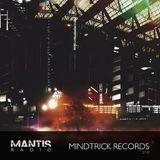 Mantis Radio 210 + Mindtrick Records