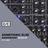 Something Else by T-Bird w Louie Headnod @radiocc.club 22/03/18