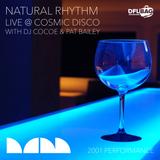 "Natural Rhythm ""Live @ Cosmic Disco"" Dufflebag Party, Cinco De Mayo 2001"