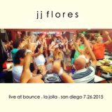 JJ Flores live @ Bounce (La Jolla) 07.26.2015