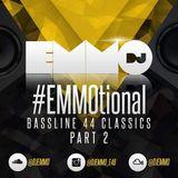 Dj Emmo Presents #EMMOtional Bassline 44 classics PT2