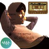 SoulNRnB's #TheSoulMixtape Tape No.39 as heard on Nuwaveradio