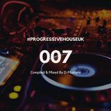 Progressive House UK 007 Mixed & Compiled by D Mustard