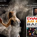 The New Years Eve I'll House You! BP Edition 2018 w/Fred DjFM Maldonado Live on DWildMusic Radio